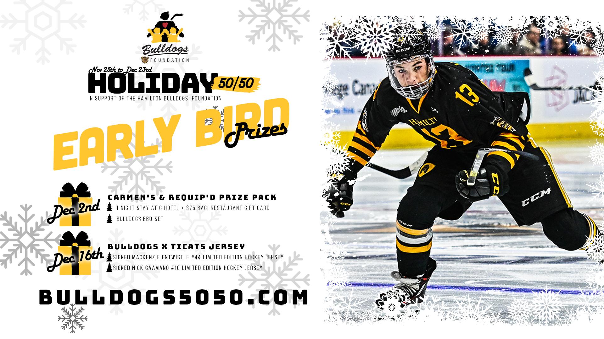 Hamilton Bulldogs 50/50 Holiday raffle