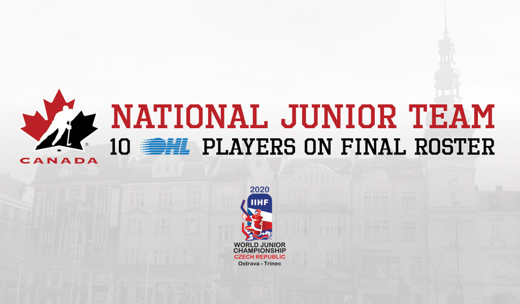 10 Past And Present Ohl Players Ready To Represent Canada At 2020 World Juniors Ontario Hockey League